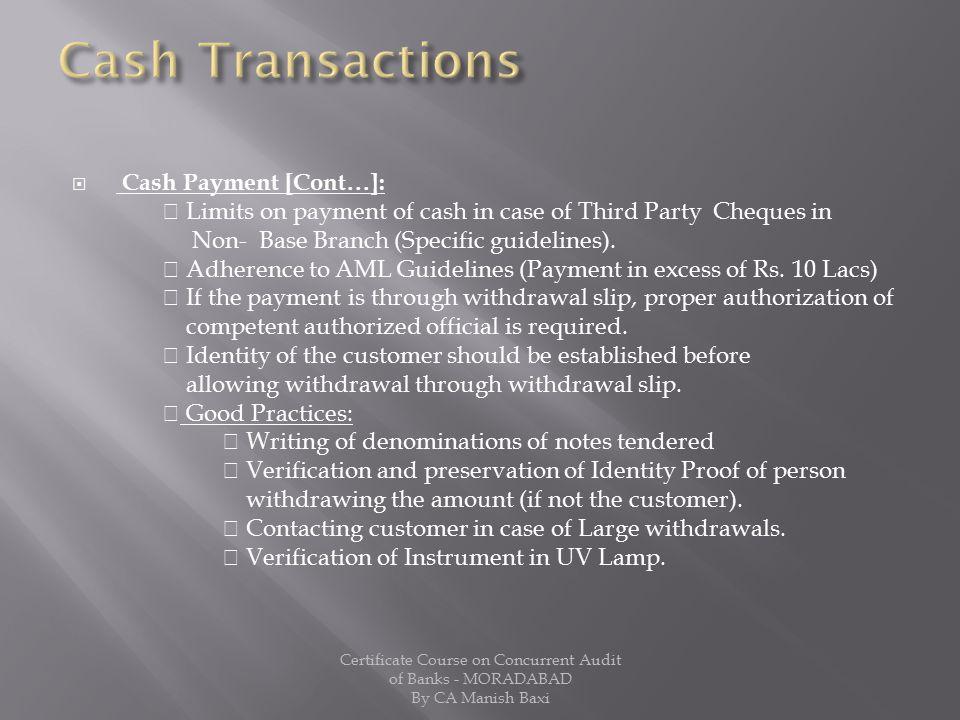 Cash Transactions Cash Payment [Cont]: